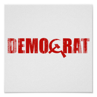 Democrats are Communist Faded.png Posters