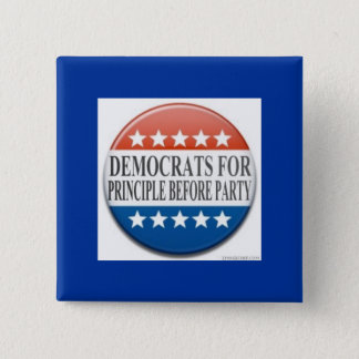 Democrats for Principle Before Party 15 Cm Square Badge