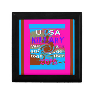 Democrats Hillary For USA President We are Stronge Small Square Gift Box
