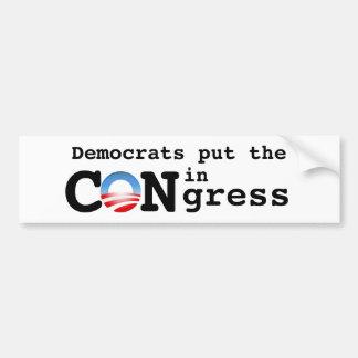 Democrats put the CON in Congress Bumper Sticker