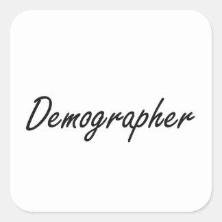 Demographer Artistic Job Design Square Sticker