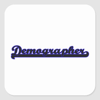 Demographer Classic Job Design Square Sticker