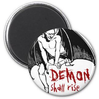 DEMON shall rise 6 Cm Round Magnet