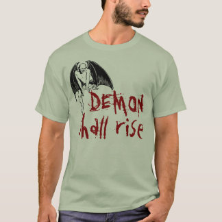 DEMON shall rise T-Shirt
