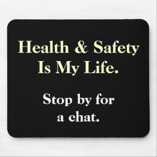 DeMotivational Health and Safety Saying Mousepad