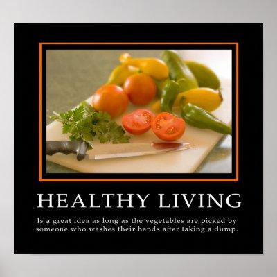Motivationals... Demotivational_posters_healthy_living-r21b522f321fb4076b22d46b0550db72a_iku_400
