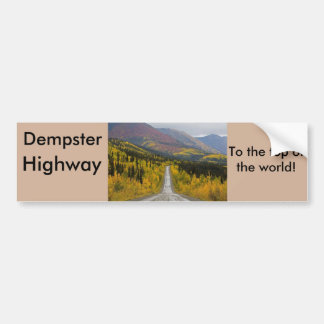 Dempster Highway To the top of the world Bumper Sticker