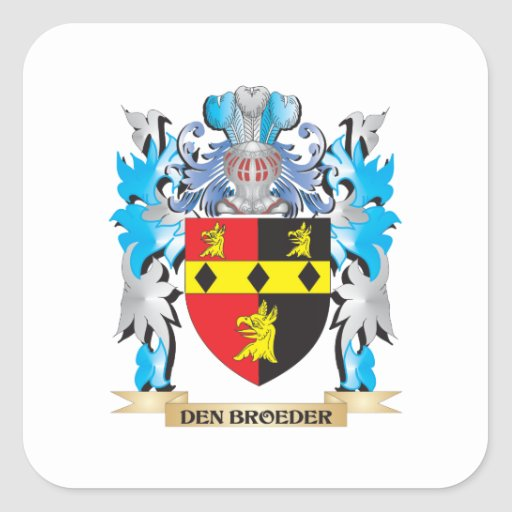 Den-Broeder Coat of Arms - Family Crest Square Sticker