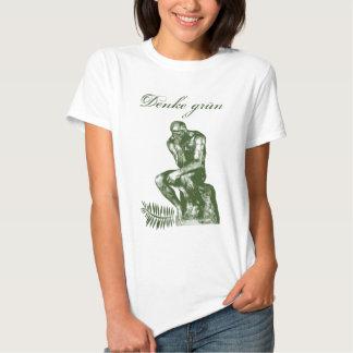 Denke grün - Mit Auguste Rodins Denker T Shirts