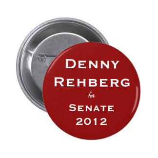 Denny Rehberg 2012 Buttion Pins