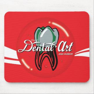 Dental Art & Humor Mouse Pad