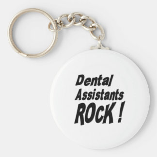 Dental Assistants Rock! Keychain