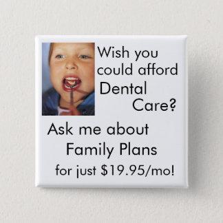Dental Care 15 Cm Square Badge