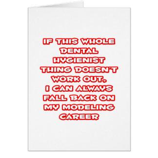 Dental Hygienist Humor ... Modeling Career Card