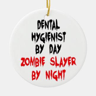 Dental Hygienist Zombie Slayer Ceramic Ornament