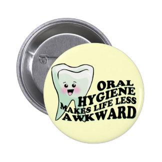 Dentist and Dental Hygienist Gifts 6 Cm Round Badge