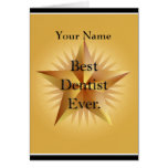Dentist Best Ever Gold Star Greeting