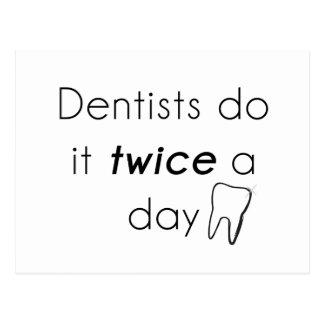 Dentist Do it! Postcard