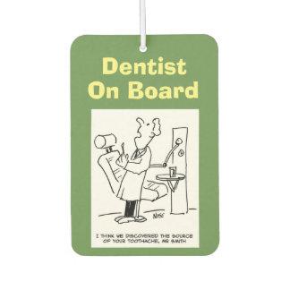 Dentist on board. Funny cartoon about Opticians. Car Air Freshener