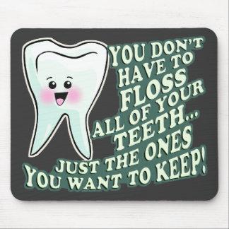 Dentist Orthodontist Periodontist Mouse Pad