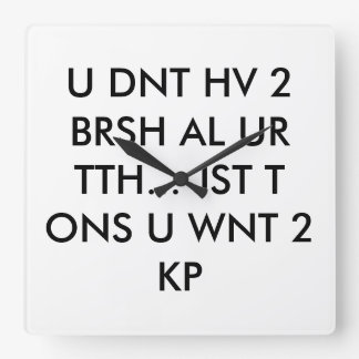dentist wall clock teen text language