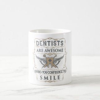 """Dentists are Awesome"" Mug"