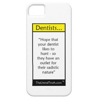 Dentists iPhone 5 Cover