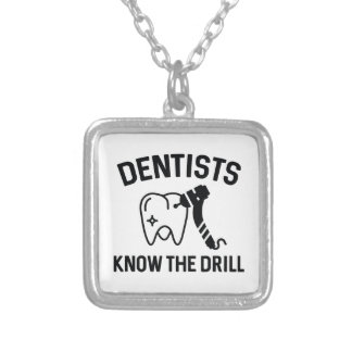 Dentists Know The Drill Silver Plated Necklace