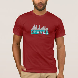 Denver and Its Excellence T-Shirt
