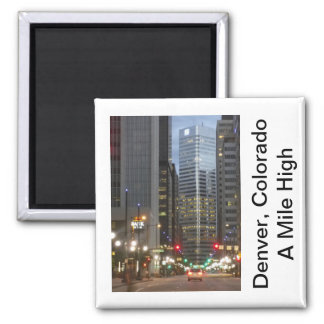 Denver, Colorado - A Mile High City Magnet