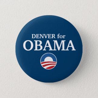 DENVER for Obama custom your city personalized 6 Cm Round Badge