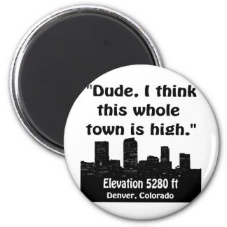 Denver High Town Magnet