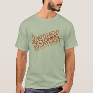 Department of Cloning Department T-Shirt