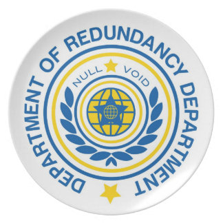 Department of Redundancy Department Official Plate