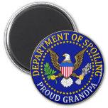 Department of Spoiling - Proud Grandpa Fridge Magnet