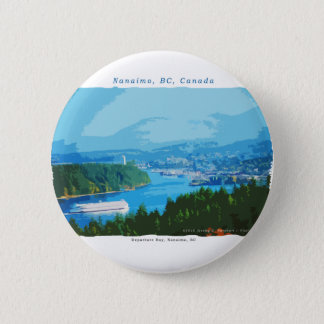 Departure Bay, Nanaimo, BC 6 Cm Round Badge
