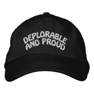 DEPLORABLE AND PROUD EMBROIDERED HAT