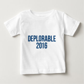 Deplorable - Donald Trump - Republican Baby T-Shirt