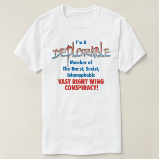 Deplorable Member - Vast Right Wing Conspiracy T-Shirt
