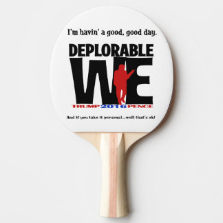 Deplorable Ping Pong Ping Pong Paddle