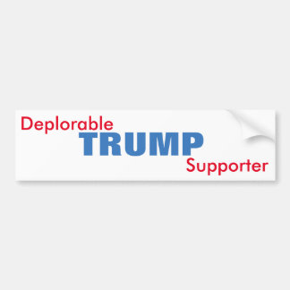 Deplorable Trump Supporter Bumper Sticker
