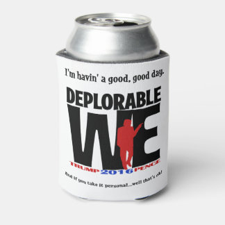 Deplorable We Drinkware Can Cooler