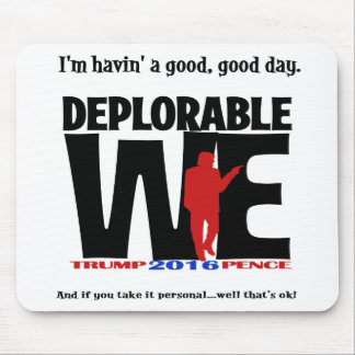Deplorable We for the mouse Mouse Pad