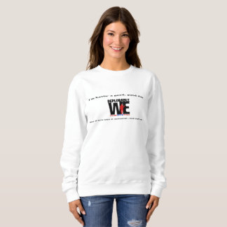 Deplorable We! Sweatshirt