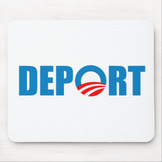Deport Obama Now Mouse Pad