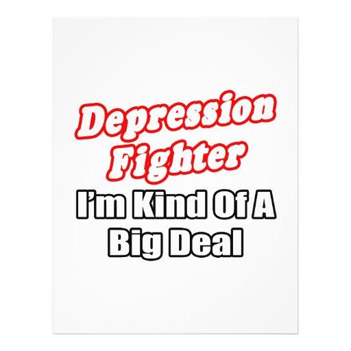 Depression Fighter...Big Deal Full Color Flyer