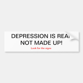 Depression is real bumper sticker