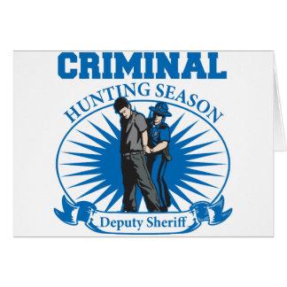 Deputy Sheriff Criminal Hunting Season Card