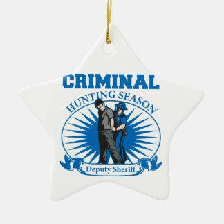Deputy Sheriff Criminal Hunting Season Ceramic Star Decoration
