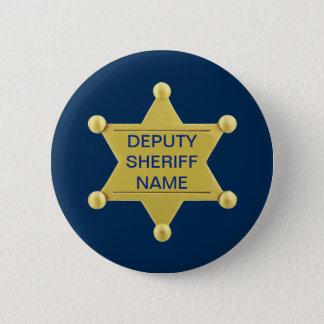 Deputy Sheriff Custon 6 Cm Round Badge
